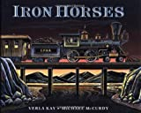 img - for Iron Horses book / textbook / text book