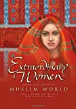 img - for Extraordinary Women from the Muslim World book / textbook / text book