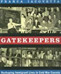 Gatekeepers: Reshaping Immigrant Live...