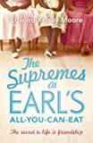 The Supremes at Earls All-you-can-eat by Kelsey Moore, Edward (2014) Paperback
