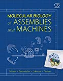img - for Molecular Biology of Assemblies and Machines book / textbook / text book