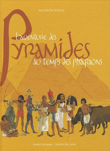 aventure des pyramides au temps des pharaons (L')