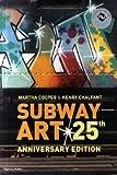 Subway art : 25th anniversary