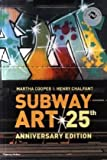 Subway Art (Street Graphics / Street Art)