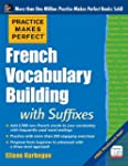 Practice Makes Perfect French Vocabul...