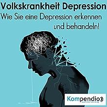 Volkskrankheit Depression: Wie Sie eine Depression erkennen und behandeln! Hörbuch von Alessandro Dallmann Gesprochen von: Jens Zange