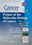 img - for Cancer: Principles & Practice of Oncology: Primer of the Molecular Biology of Cancer book / textbook / text book