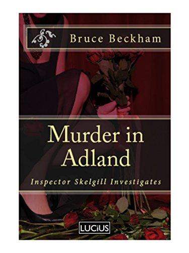 Murder in Adland (Detective Inspector Skelgill Investigates Book 1)