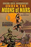 img - for Under the Moons of Mars: New Adventures on Barsoom book / textbook / text book