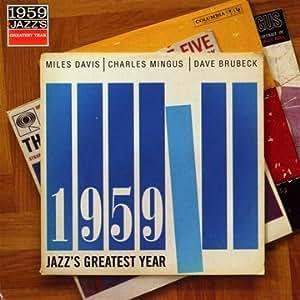 1959 Jazz's Greatest Year
