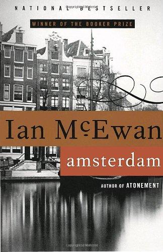 Amsterdam  A Novel, Ian McEwan