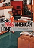 The 1950s American Home (Shire Library USA)