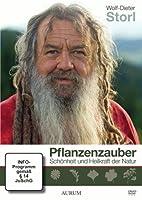 Pflanzenzauber - Sch�nheit und Heilkraft der Natur