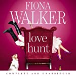 Love Hunt (       UNABRIDGED) by Fiona Walker Narrated by Suzy Aitchison