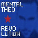 Revolution Mental Theo