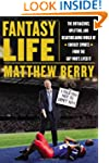 Fantasy Life: The Outrageous, Uplifti...