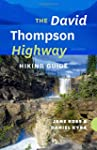 The David Thompson Highway Hiking Gui...