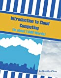 Introduction to Cloud Computing (in about 1,000 words) (English Edition)
