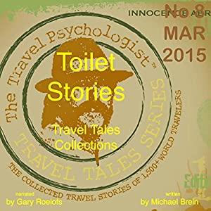 Travel Tales Collections: Toilet Stories Audiobook