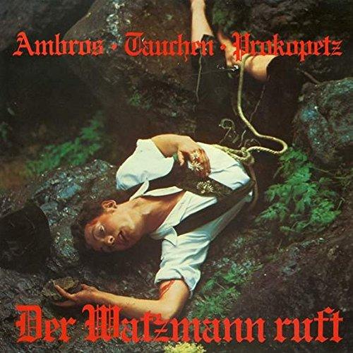Wolfgang Ambros - Der Watzmann ruft - Zortam Music