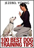 img - for 100 Dog Training Tips book / textbook / text book