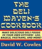 img - for The Deli Maven's Cookbook book / textbook / text book