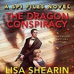 The Dragon Conspiracy | Lisa Shearin