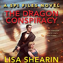 The Dragon Conspiracy (       UNABRIDGED) by Lisa Shearin Narrated by Johanna Parker