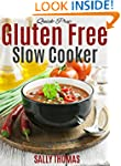 Quick-Prep Gluten Free Slow Cooker Re...