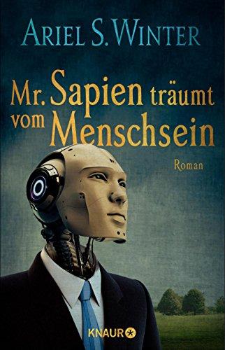 Ariel S. Winter: Mr. Sapien tr�umt vom Menschsein