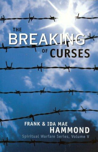 The Breaking of Curses Spiritual Warfare Vol 5089228160X