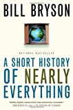 A Short History of Nearly Everything (0385660049) by Bryson, Bill