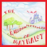 The Kingdom of Mathalot