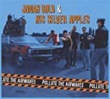 Pollute the Airways Jonah and His Silver Apples Gold