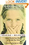 Hearing Is Believing: How Words Can M...