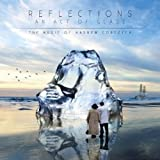 Reflections - An Act Of Glass