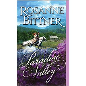 Paradise Valley by Roseanne Bittner