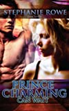Prince Charming Can Wait  (Ever After) (Volume 3)