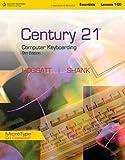 Century 21(TM) Computer Keyboarding, Lessons 1-80 (Century 21 Keyboarding)