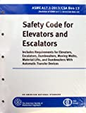ASME A17.1-2013 Safety Code for Elevators and Escalators (Bi-national standard with CSA B44-13)