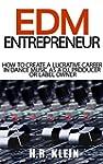 EDM Entrepreneur - How to create a lu...