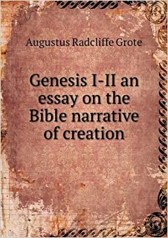genesis and creation in love essay The following three passages in hebrew are from the book of genesis and describe god's creation of man and woman the first passage is genesis 1:26-27, which relates that god created mankind in our image and likeness.