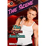 The Virgin Auction (The Scene Book 5) ~ Abbey Kypner