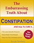The Embarassing Truth About Constipat...