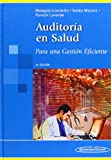 img - for Auditor a en salud / Health Audit: Para una gesti n eficiente / For Efficient Management (Spanish Edition) book / textbook / text book