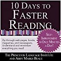 10 Days to Faster Reading: Jump-Start Your Reading Skills with Speed reading (       UNABRIDGED) by  The Princeton Language Institute, Abby Marks-Beale Narrated by Abby Marks Beale