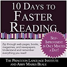 10 Days to Faster Reading: Jump-Start Your Reading Skills with Speed reading Audiobook by  The Princeton Language Institute, Abby Marks-Beale Narrated by Abby Marks Beale