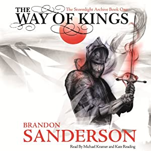 The Way of Kings: The Stormlight Archive | [Brandon Sanderson]