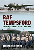 img - for RAF Tempsford: Churchill's Most Secret Airfield book / textbook / text book