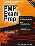 PMP Exam Prep, Eighth Edition: Rita's Course in a Book for Passing the PMP Exam 8th edition by Rita Mulcahy (2013) Paperback
